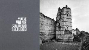 Metin Çavuş / City Walls of Istanbul / İstanbul Surları ile İlgili Yeni Bir Fotoğraf Kitabı